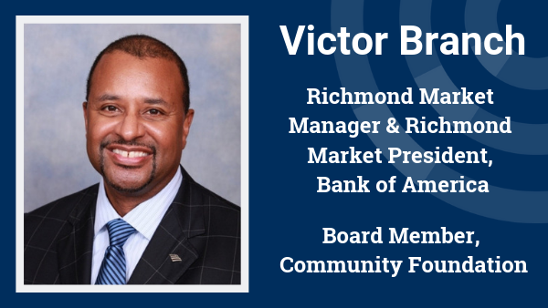 Leadership spotlight: Victor Branch, Bank of America & Community Foundation